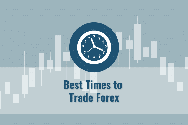 Best time to trade forex